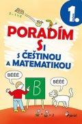Nováková Iva: Poradím si s češtinou a matematikou 1. ročník