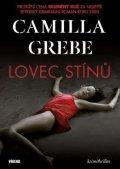 Grebe Camilla: Lovec stínů