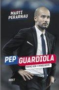 Perarnau Martí: Pep Guardiola - První rok v Mnichově