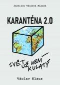 Klaus Václav: Karanténa 2.0 - Svět už není kulatý
