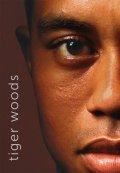 Benedict Jeff, Keteyian Armen,: Tiger Woods