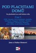 Honsovi Jana a Otakar: Pod plachtami domů - Na plachetnici na cestě kolem světa 3 - Fidži, Vanuatu