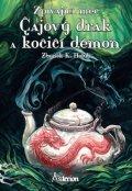 Holub Zbyněk K.: Zpívající meč 1 - Čajový drak a kočičí démon