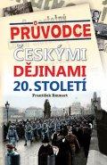 Emmert František: Průvodce českými dějinami 20. století