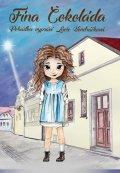 Hájková Veronika, Rožek Filip,: Fína Čokoláda - CD (Čte Lucie Vondráčková)