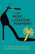 Weisbergerová Lauren: Last Night at Chateau Marmont