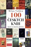 Valden Milan: 100 českých knih, které si musíte přečíst