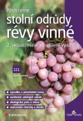 Pavloušek Pavel: Pěstujeme stolní odrůdy révy vinné