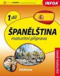 de Sueda Isabel Alonso a kolektiv: Španělština 1 maturitní příprava - učebnice
