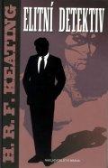 Keating H. R. F.: Elitní detektiv