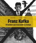 Malý Radek, Fučíková Renáta: Franz Kafka - El hombre que trascendió su tiempo