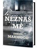 Mahmood Imran: Neznáš mě