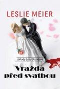 Meier Leslie: Vražda před svatbou