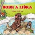 Matějovský Bohumil: Bobr a liška