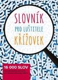 neuveden: Slovník pro luštitele křížovek - 16 000 slov