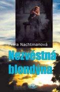 Nachtmanová Petra: Nezvěstná blondýna