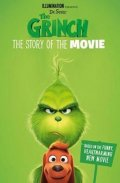 neuveden: The Grinch: The Story of the Movie : Movie Tie-in