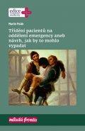 Polák Martin: Třídění pacientů na oddělení emergency aneb návrh, jak by to mohlo vypadat