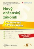 Novotný Petr: Nový občanský zákoník - Vlastnictví a věcná práva