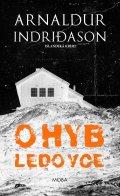 Indridason Arnaldur: Ohyb ledovce - Islandská krimi