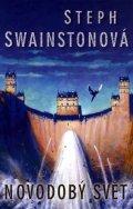 Swainstonová Stephanie: Novodobý svět