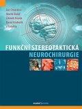 Chrastina Jan, Baláž Marek, Novák Zdeněk, Krahulík David,: Funkční stereotaktická neurochirurgie
