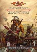Knaak Richard A.: Minotauří války 2 - Záplavy krve