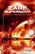 Pitzmos Aleš: Vesmírná asociace 2 - Záře supernovy
