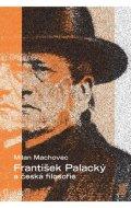Machovec Milan: František Palacký a česká filosofie