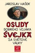 Hašek Jaroslav: Osudy dobrého vojáka Švejka za světové války + výukové CD