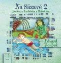 Doubek Eduard: Na Sázavě 2 - Pověsti s Ledečska a Světelska