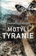 Schätzing Frank: Motýlí tyranie