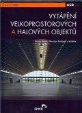 Petráš,Kotrbatý a kolektiv: Vytápění velkoprostorových a halových objektů