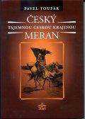 Toufar Pavel: Český Meran - Tajemnou českou krajinou - 2. vydání