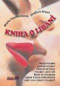 Formáčková Marie, Kraus Jindřich: Kniha o líbání + CD s písničkami o lásce a líbání