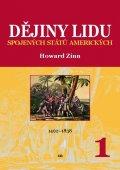 Zinn Howard: Dějiny lidu Spojených států amerických 1 (1492-1838)