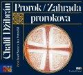 Džibrán Chalíl: Prorok / Zahrada prorokova - CDmp3