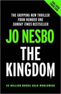 Nesbo Jo: The Kingdom : The new thriller from the no.1 bestselling author of the Harr