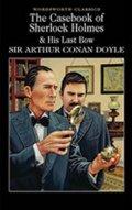 Doyle Arthur Conan: The Casebook of Sherlock Holmes & His Last Bow