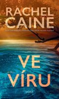 Caine Rachel: Ve víru