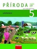 Frýzová Iva: Příroda 5 pro ZŠ - Člověk a jeho svět - Učebnice