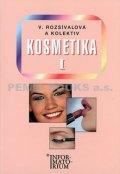 Rozsívalová a kolektiv V.: Kosmetika I - 2. vydání