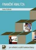 Králová Irena: Finanční analýza pro střední a vyšší hotelové školy