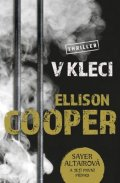 Cooper Ellison: V kleci
