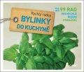 Mayer Joachim: Bylinky do kuchyně - Rychlý rádce: více než 99 rad pro rychlé řešení problé