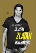 Lagercrantz David, Ibrahimović Zlatan: Já jsem Zlatan Ibrahimović