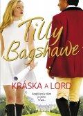 Bagshaweová Tilly: Kráska a lord