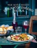 Weberová Anne-Katrin: Moje skvělé recepty z francouzského bistra - Šarmantní klasika i lahodné no