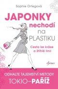 Ortegová Sophie: Japonky nechodí na plastiku