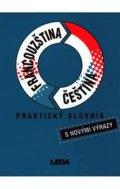 kolektiv: Francouzština, čeština - praktický slovník s novými výrazy